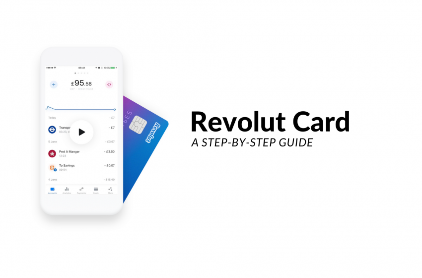 Step-By-Step Guide To Getting A Revolut Card For Your Travels, Overseas Money Transfers And Forex Spends