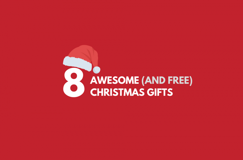 8 Awesome (And Free) Gifts You Can Give Your Family members